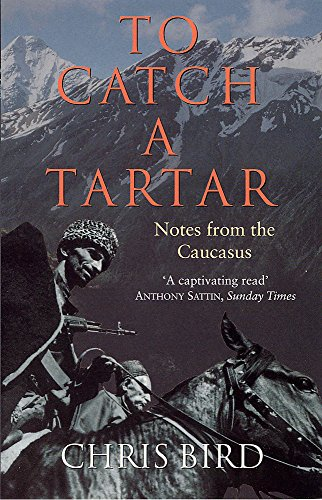 To Catch a Tartar By Chris Bird