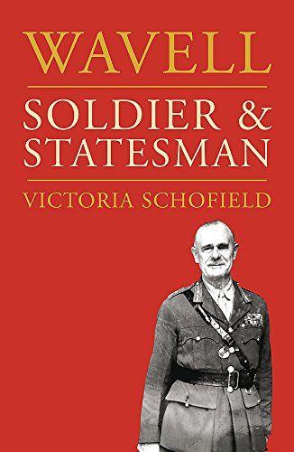 Wavell By Victoria Schofield