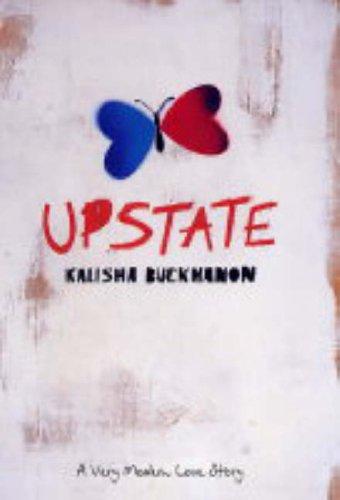 Upstate By Kalisha Buckhanon