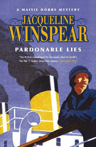 Pardonable Lies (Maisie Dobbs Mystery 3) By Jacqueline Winspear