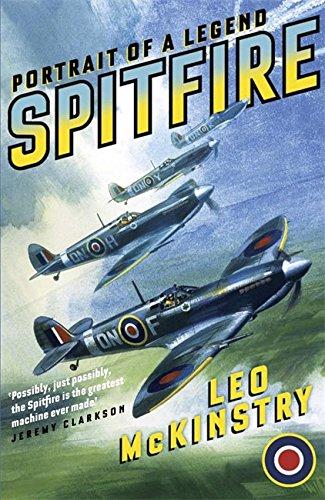 Spitfire: Portrait of a Legend By Leo McKinstry