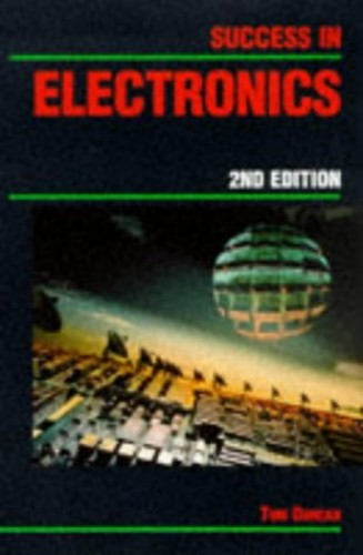 Success in Electronics (Successfully Passing Series) By Tom Duncan