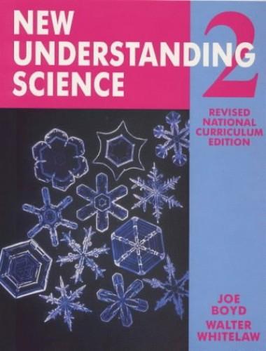 New Understanding Science By Joe Boyd