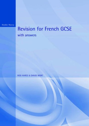 Revision for French GCSE By Rod Hares
