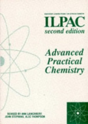 Advanced Practical Chemistry By Edited by Alec Thompson