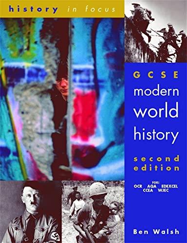 GCSE Modern World History, Second Edition Student Book von Ben Walsh