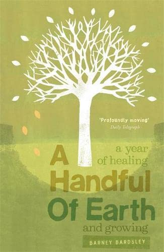 A Handful of Earth By Barney Bardsley