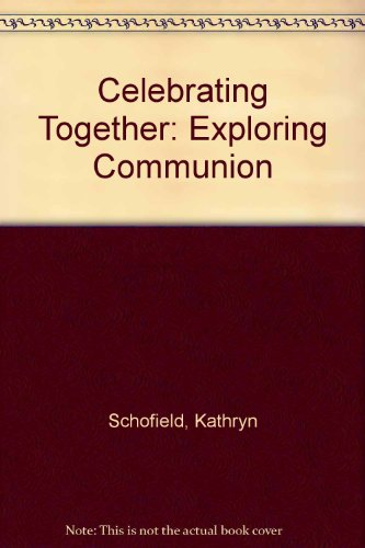 Celebrating Together By Kathryn Schofield