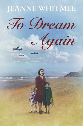 To Dream Again By Jeanne Whitmee