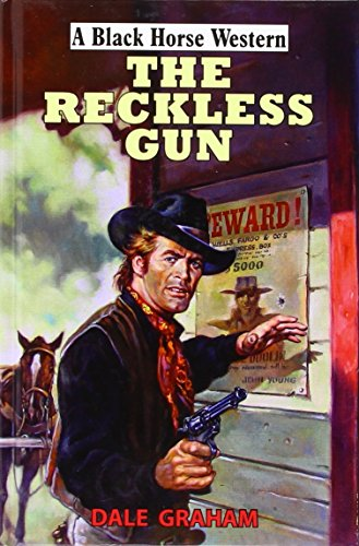 The Reckless Gun By Graham Dale