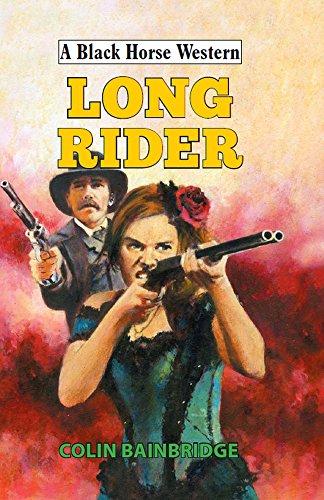 Long Rider By Colin Bainbridge