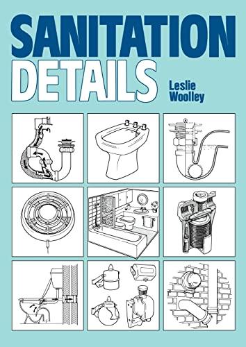 Sanitation Details: Series 1 by Leslie Woolley