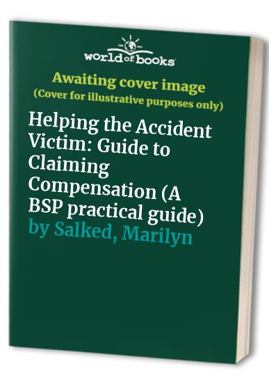Helping the Accident Victim By Pat Keenan