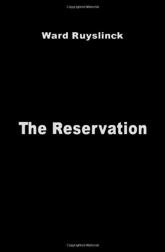 The Reservation By Ward Ruyslinck