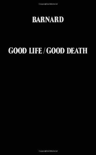 Good Life, Good Death By Christiaan Barnard