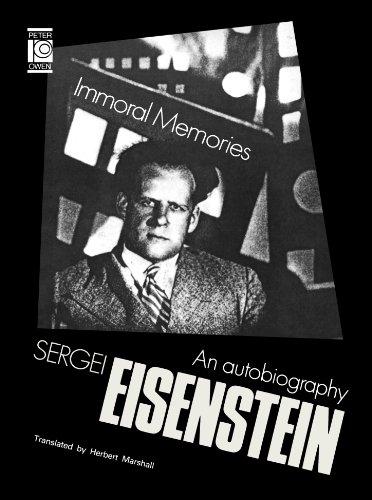 Immoral Memories By Sergei Eisenshtein