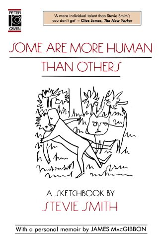 Some are More Human Than Others By Stevie Smith