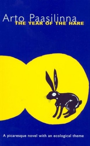 The Year of the Hare (UNESCO collection of representative works) By Arto Paasilinna
