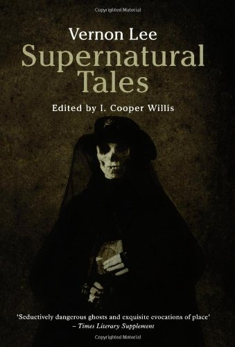 Supernatural Tales By Vernon Lee