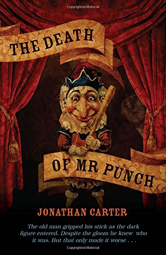 The Death of Mr Punch By Jonathan Carter