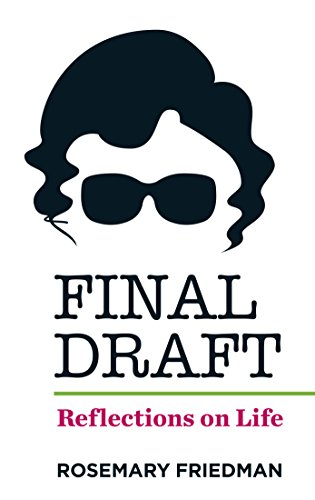 Final Draft By Rosemary Friedman