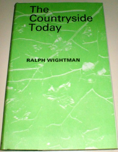 Countryside Today By Ralph Wightman