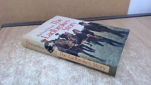 Ladbrokes' Story By Richard Kaye