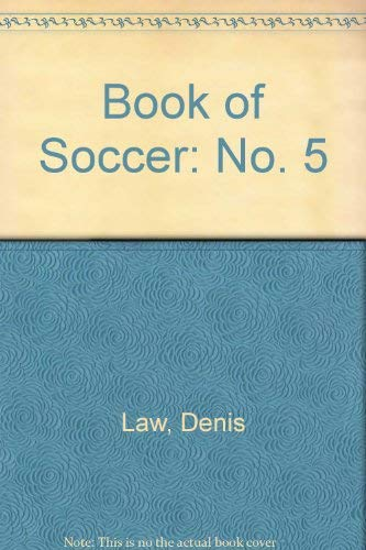 Book of Soccer: No. 5 by Denis Law