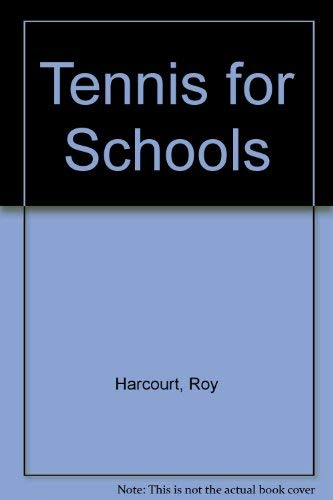 Tennis for Schools By Roy Harcourt