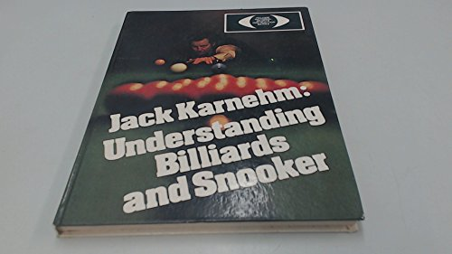 Understanding Billiards and Snooker (Pelham pictorial sports instruction series) By Jack Karnehm