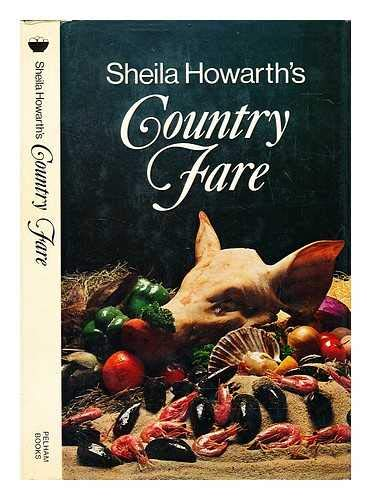 Country Fare By Sheila Howarth