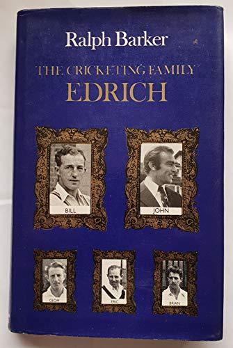Cricketing Family Edrich By Ralph Barker