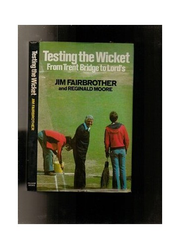 Testing the Wicket By Jim Fairbrother