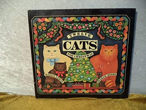 Twelve Cats for Christmas By Martin Leman