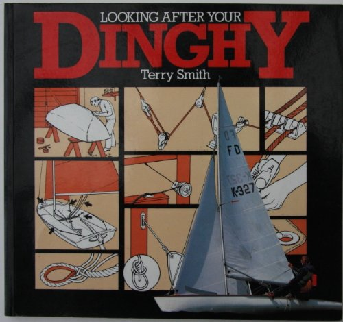 Looking After Your Dinghy By Terry Smith