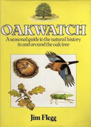 Oakwatch By Jim Flegg