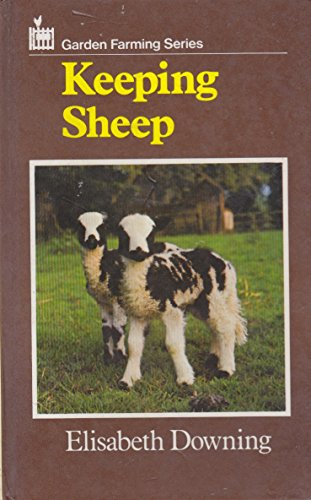 Keeping Sheep (Garden Farming Series)