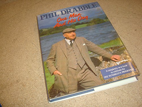 One Man And His Dog By Phil Drabble
