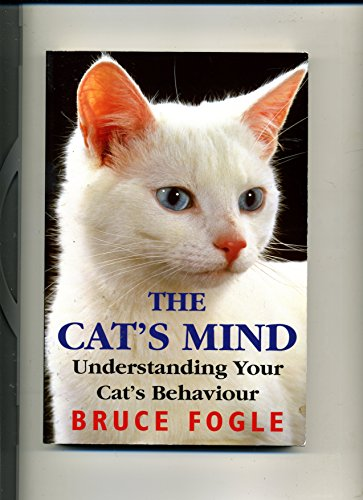 The Cat's Mind By Bruce Fogle