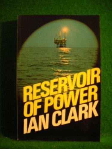 Reservoir of Power By Ian Clark