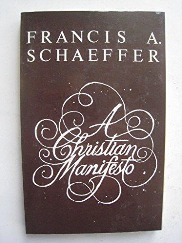 Christian Manifesto By Francis A. Schaeffer