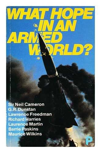What Hope in an Armed World? By Sir Neil Cameron
