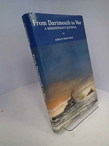 From Dartmouth to War By Adrian Holloway