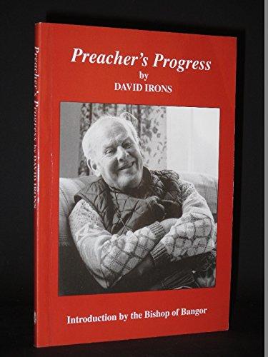 Preacher's Progress by David Irons
