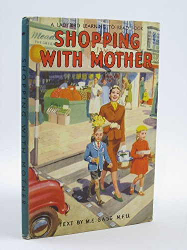 Shopping with Mother By M.E. Gagg
