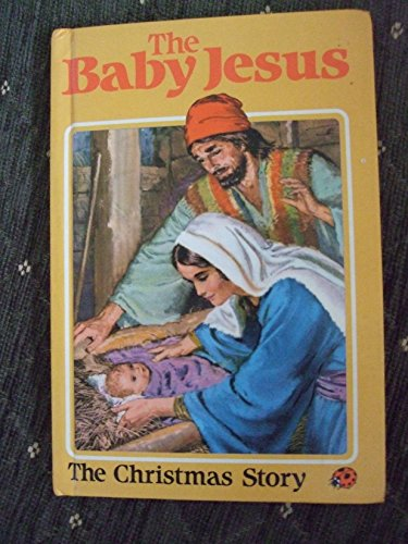 The Baby Jesus By Hilda Isabel Rostron