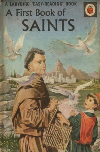 First Book of Saints By Hilda Isabel Rostron
