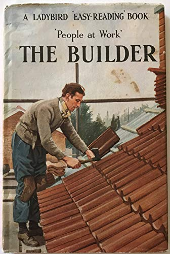 The Builder (Easy Reading Books) By I. Havenhand