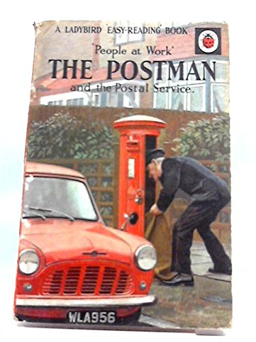 The Postman and the Postal Service By Vera Southgate