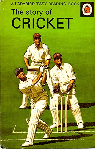 The Story of Cricket (Easy Reading Books) By Vera Southgate